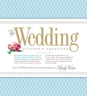 Download free pdf files of books The Wedding Planner & Organizer MOBI in English 9780761165972 by Mindy Weiss