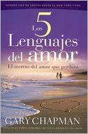 Los cinco lenguajes del amor (The Five Love Languages) by Gary Chapman: Book Cover