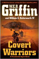 Covert Warriors (Presidential Agent Series #7) by W. E. B. Griffin: NOOK Book Cover