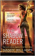 The Shadow Reader by Sandy Williams: NOOK Book Cover