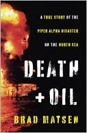 Death and Oil by Brad Matsen: Book Cover
