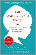 The Whole-Brain Child by Daniel J. Siegel: Book Cover