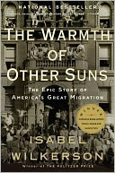 The Warmth of Other Suns by Isabel Wilkerson: Book Cover