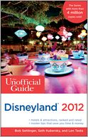 The Unofficial Guide to Disneyland 2012 by Bob Sehlinger: Book Cover