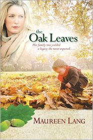 The Oak Leaves by Maureen Lang: NOOK Book Cover