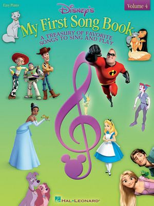 Disney's My First Songbook - Easy Piano, Volume 4