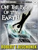 Off The Face Of The Earth by Robert Jeschonek: NOOK Book Cover