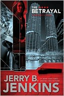 The Betrayal (Precinct 11 Series #2) by Jerry B. Jenkins: NOOK Book Cover
