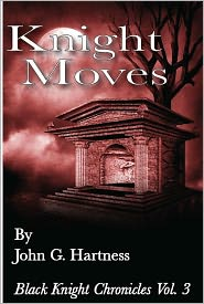 Knight Moves with Bonus Content by John G. Hartness: NOOK Book Cover