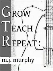 Grow Teach Repeat