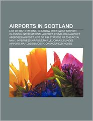 BARNES & NOBLE | Airports in Scotland: List of RAF stations ...
