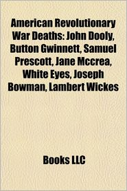 american revolutionary war deaths  john dooly  jane mccrea  button gwinnett