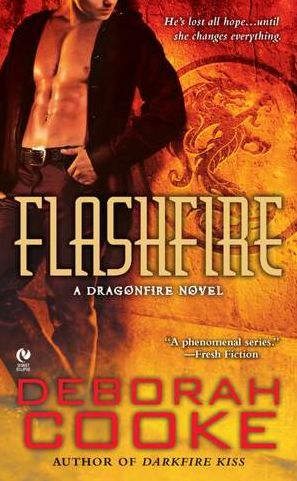 Flashfire: A Dragonfire Novel by Deborah Cooke — 1/3/2012