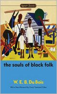 The Souls of Black Folk by W. E. B. Du Bois: Book Cover