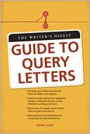 download The Writers Digest Guide To Query Letters book