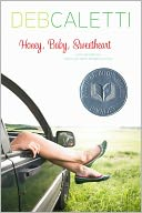 Honey, Baby, Sweetheart by Deb Caletti: NOOK Book Cover