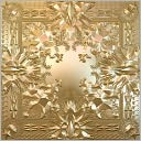 Watch the Throne by Jay-Z: CD Cover