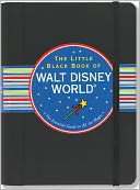 The Little Black Book of Walt Disney World, 2011 Edition by Rona Gindin: NOOK Book Cover