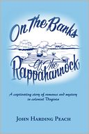 On the Banks of the Rappahannock by John Harding Peach: NOOK Book Cover