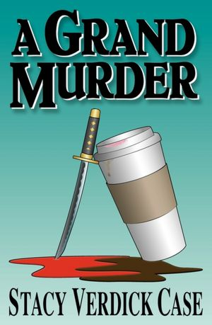 PIC Tour Review: A Grand Murder by Stacy Verdick Case