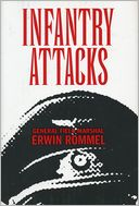Infantry Attacks (Fall River Press Edition) by Erwin Rommel: Book Cover