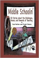 Middle Schoolin' by Frank Palacio and Paul Rallion: NOOK Book Cover