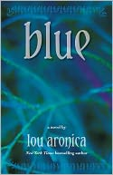 Blue by Lou Aronica: NOOK Book Cover