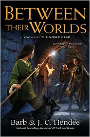 Between Their Worlds by Barb Hendee: Book Cover