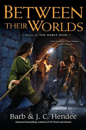 Between Their Worlds (Noble Dead Series #10)