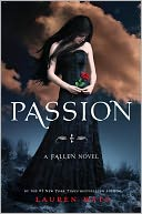 Passion (Lauren Kate's Fallen Series #3) by Lauren Kate: Book Cover