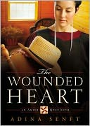 The Wounded Heart (Amish Quilt Series #1) by Adina Senft: Audiobook Cover