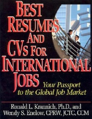best resumes and cvs for international jobs  your passport to the global job