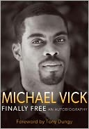 Finally Free by Michael Vick: Book Cover