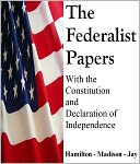 The Federalist Papers by Alexander Hamilton: NOOK Book Cover