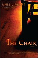 The Chair by James L. Rubart: NOOK Book Cover