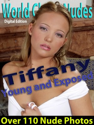 Tiffany - Young and Exposed - Nude Female Photos. nookbook
