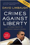 Crimes Against Liberty by David Limbaugh: Book Cover