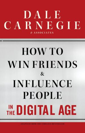 How to Win Friends & Influence People by Dale Carnagie