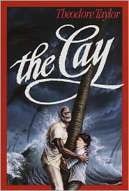 The Cay by Theodore Taylor: Book Cover