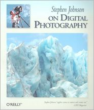 Stephen Johnson on Digital Photography by Stephen Johnson: Book Cover