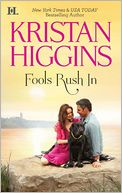Fools Rush In by Kristan Higgins: NOOK Book Cover