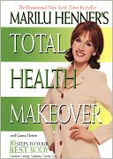 Marilu Henner's Total Health Makeover by Marilu Henner: NOOK Book Cover