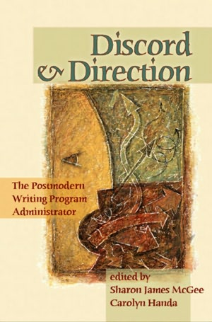 Discord And Direction The Postmodern Writing Program Administrator  cover