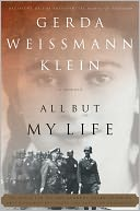 All But My Life by Gerda Weissmann Klein: Book Cover