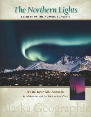 Northern Lights: Secrets of the Aurora Borealis