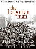 The Forgotten Man by Amity Shlaes: Audio Book Cover