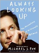 Always Looking Up by Michael J. Fox: Audio Book Cover