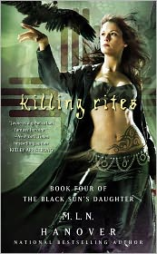 Killing Rites (Black Son's Daughter Series #4) by M. L. N. Hanover: Book Cover