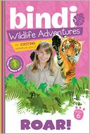 Roar! by Bindi Irwin: NOOK Book Cover