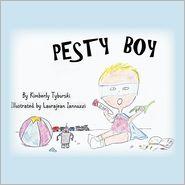 Pesty Boy by Kimberly Tyburski: Book Cover
